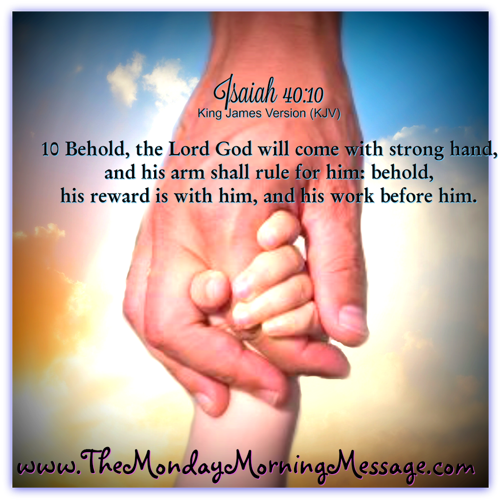 Isaiah 41:10 His Hand 1-11-16